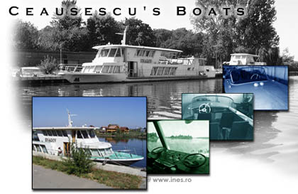 Ceausescu's Boats ONLINE at INES